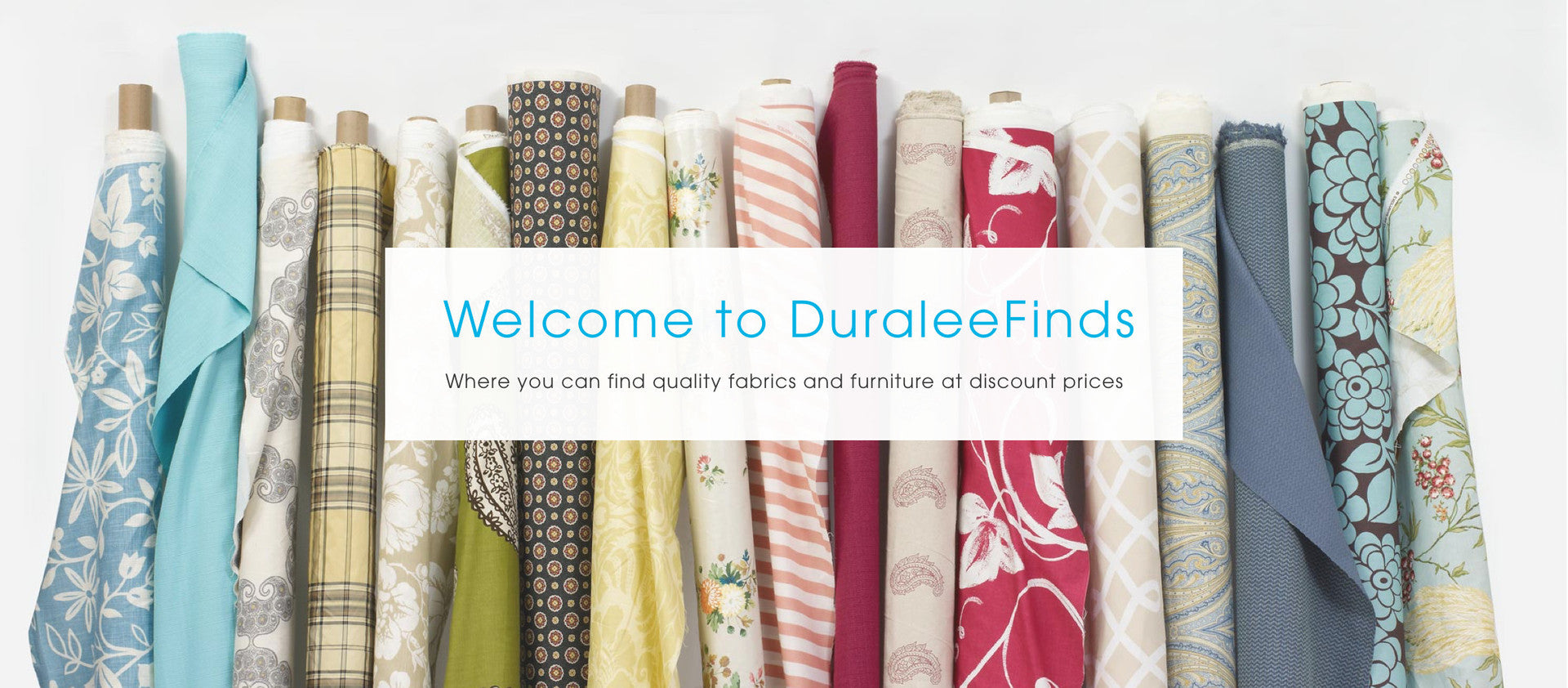 DuraleeFinds header image of fabric rolls