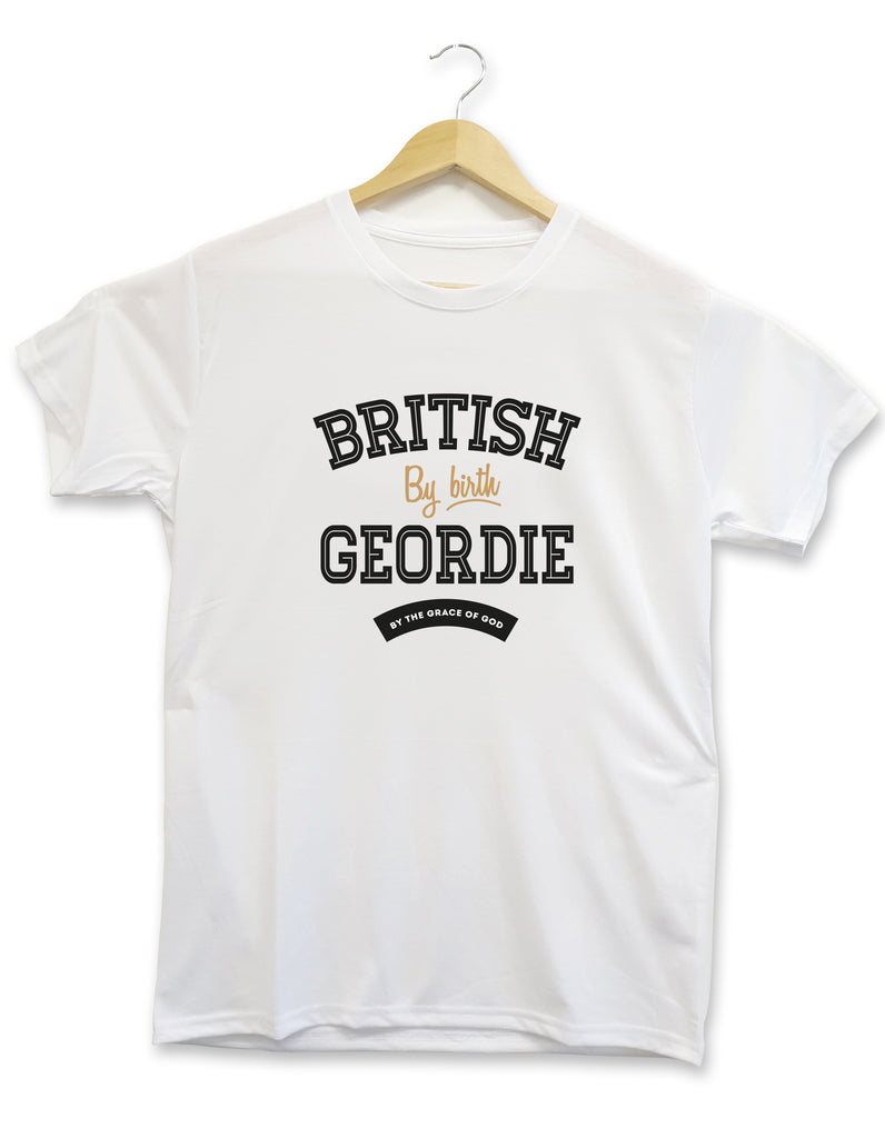 British by Birth Geordie by the Grace of God funny newcastle united supporter t shirt training top geordie accent quote