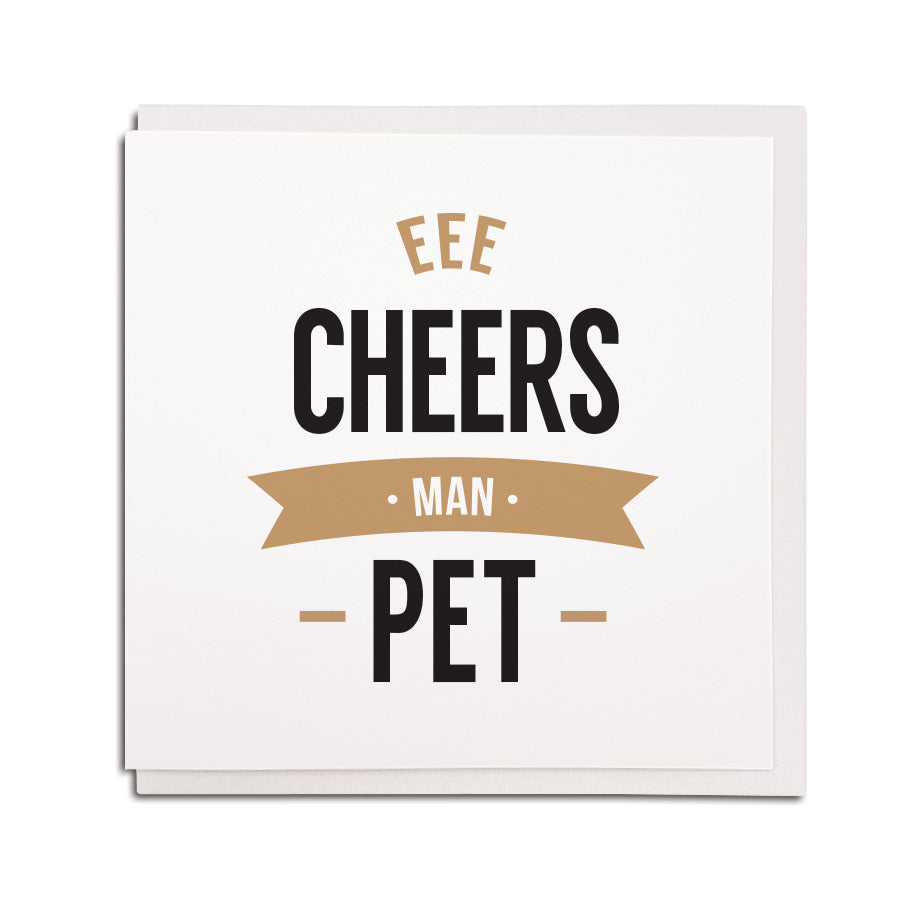 eee cheers man pet. Thankyou & thanks Funny geordie cards