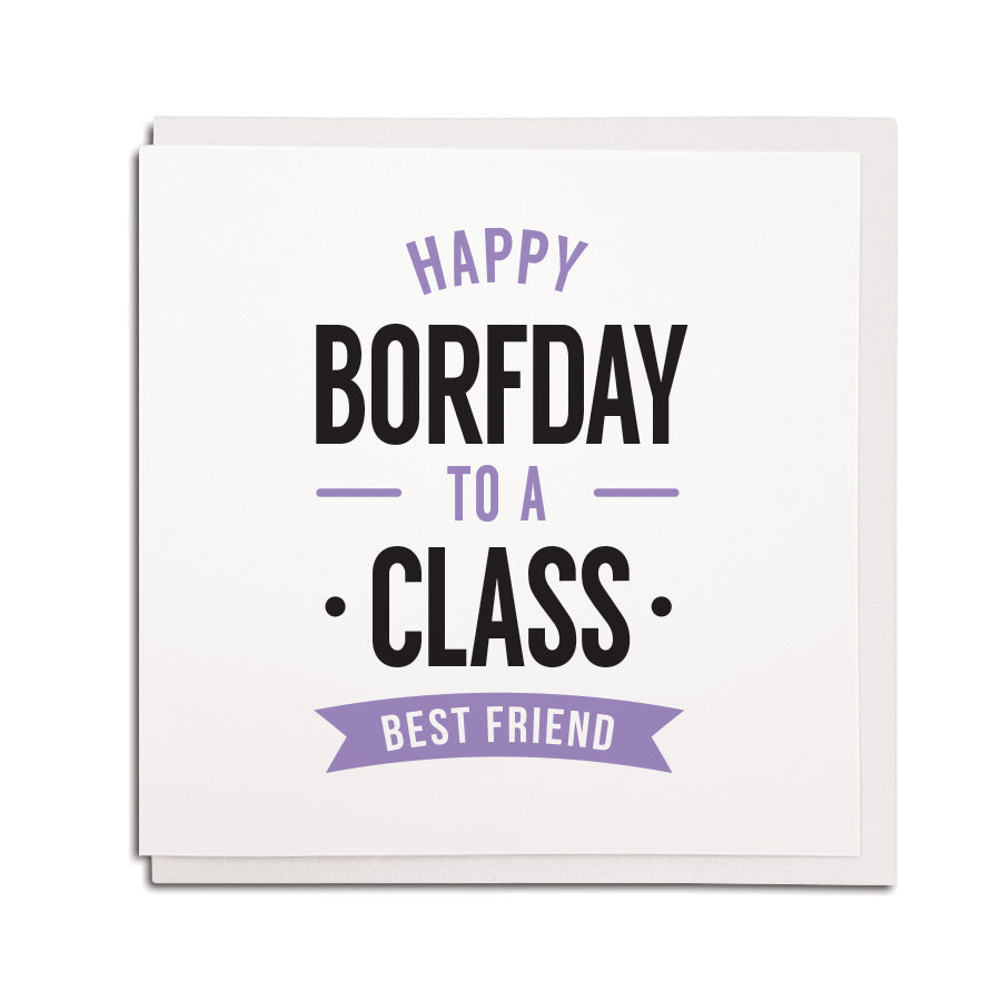 happy borfday to a class best friend geordie birthday cards