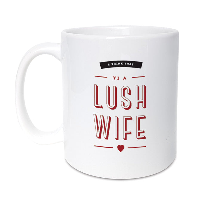 lush wife mug geordie gifts newcastle presents