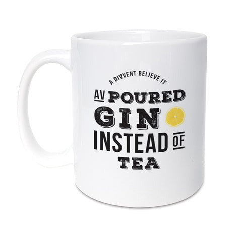 funny geordie gifts poured Gin instead of tea mug