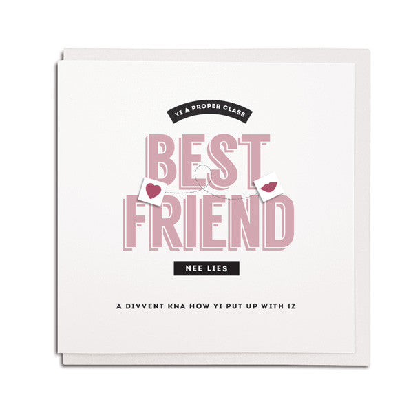 best friend funny geordie card popular geordie dialect sayings
