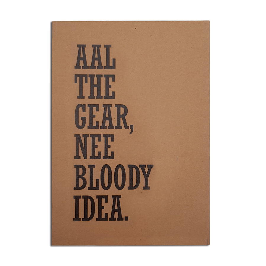 aal the gear nee bloody idea funny geordie gifts notebook notepad. Newcastle card and gift shop