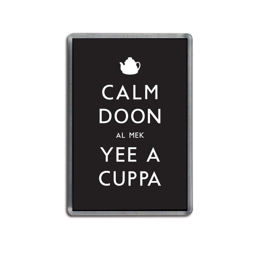 calm doon al mek yee a cuppa funny geordie gifts black fridge magnet newcastle souvenir