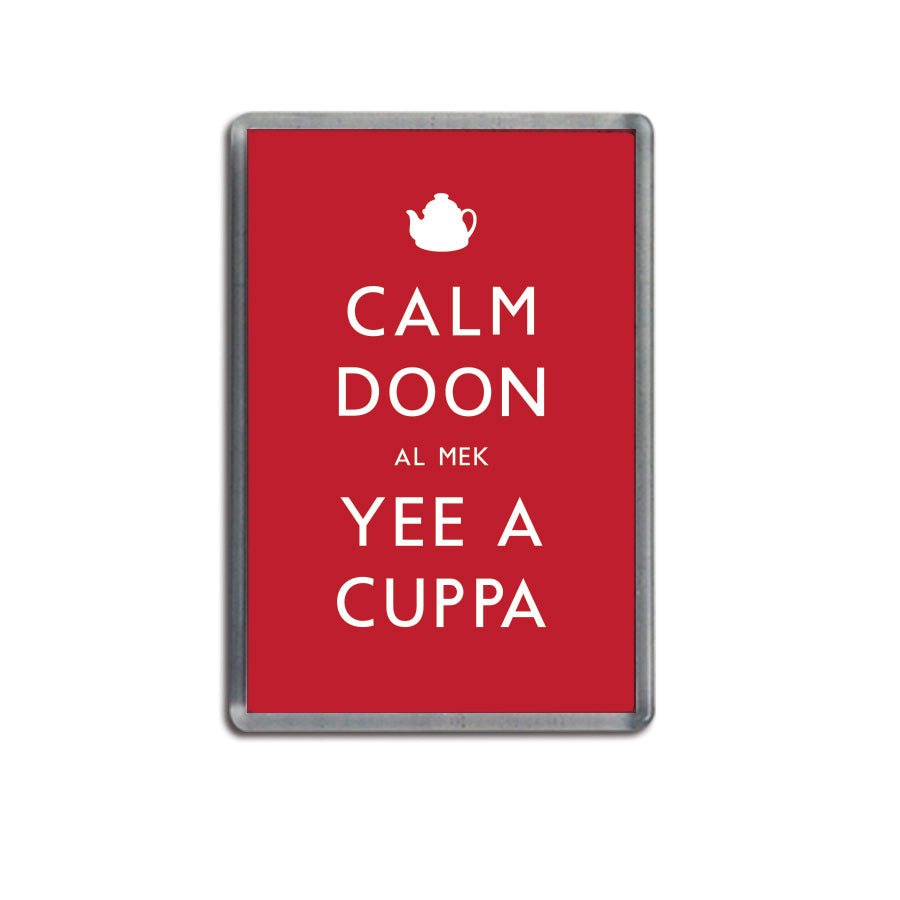 calm doon al mek yee a cuppa funny geordie gifts red fridge magnet newcastle souvenir