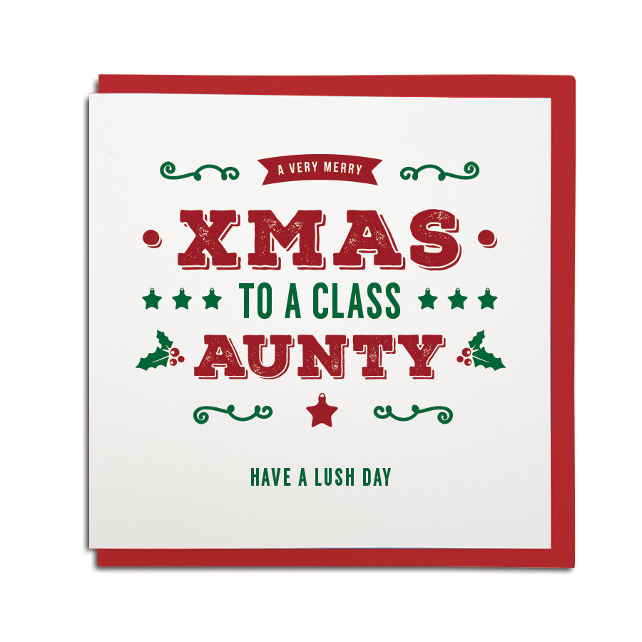 Geordie Christmas card for aunty. A very merry xmas for a class aunty.