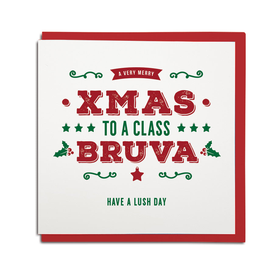 geordie accent words. Merry Xmas to a Class brother geordie christmas card