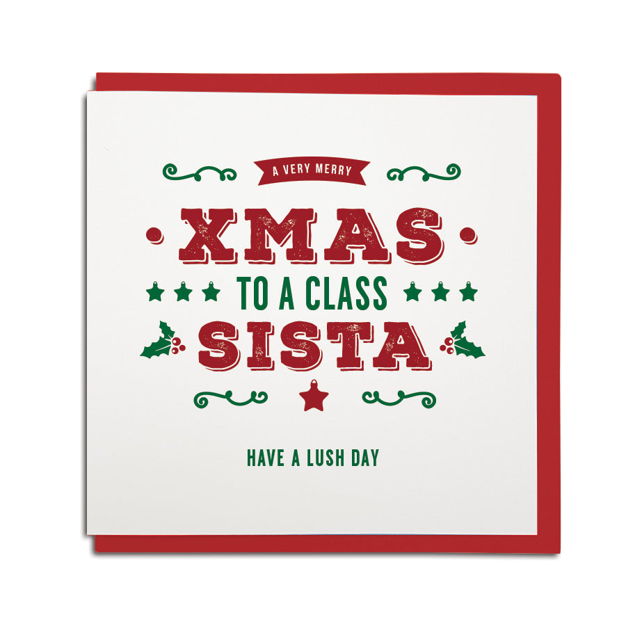 Merry Xmas to a class sista (sister) Newcastle Geordie Christmas card