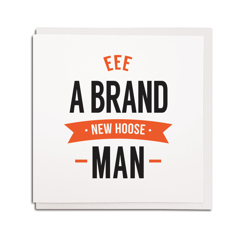 eee a brand new hoose man geordie cards new house card