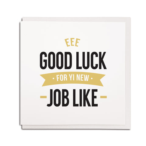 eee good luck for yi new job like. Funny geordie cards congratulations celebration