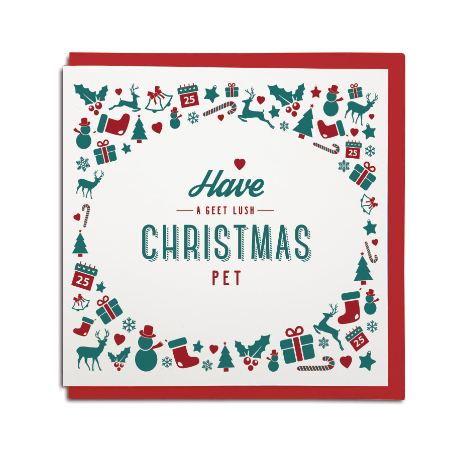 have a geet lush christmas pet geordie cards