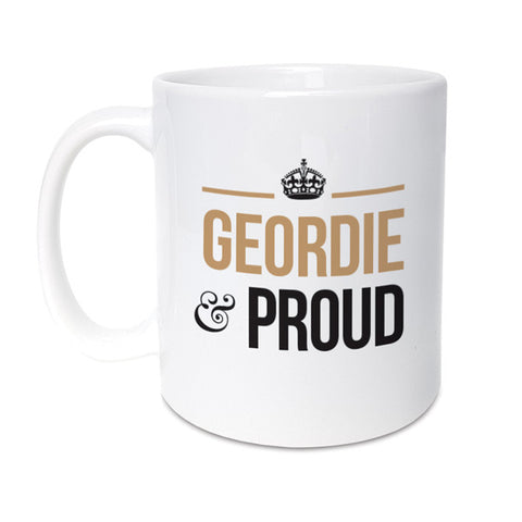 geordie and proud mug perfect gift for newcastle geordies
