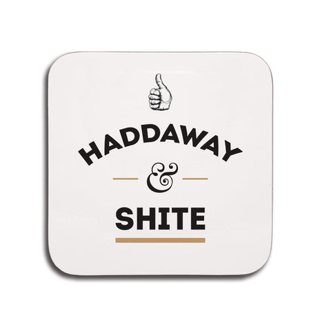 haddaway and shite geordie phrase small coaster gift