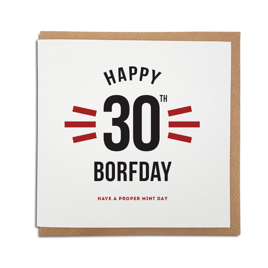 funny 30th birthday geordie card. Cards for people from newcastle. Geordie accent. Newcastle cards shop