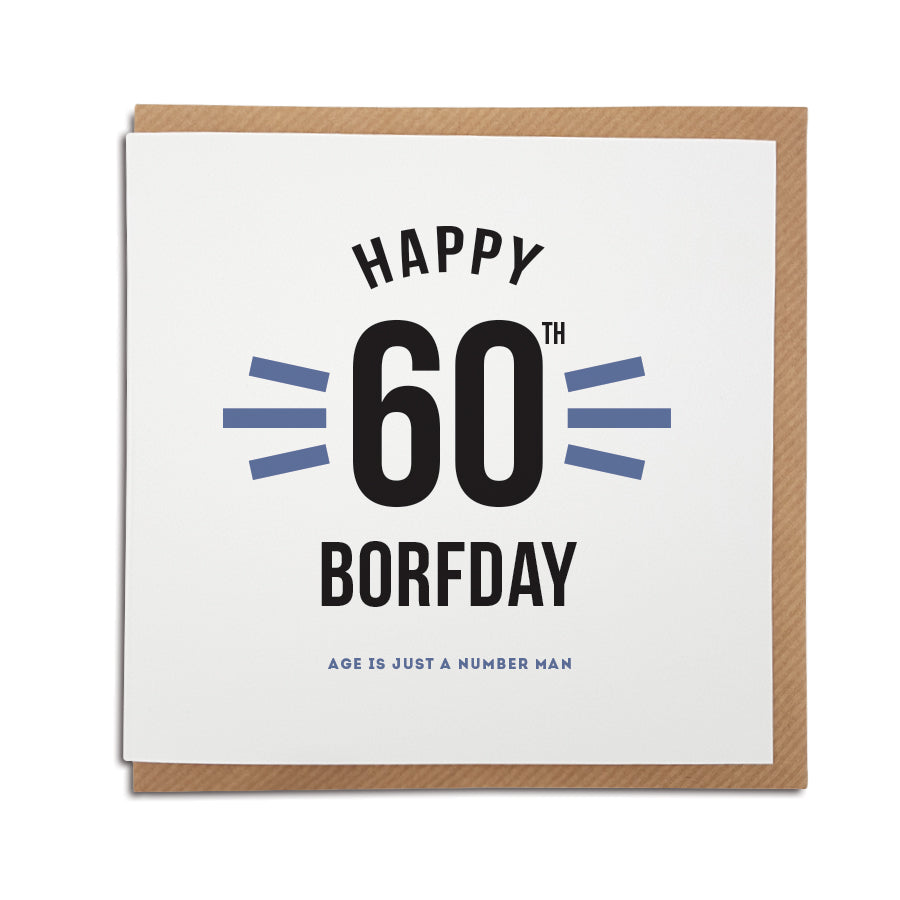 happy 60th geordie birthday card, age is just a number man. Newcastle cards shop