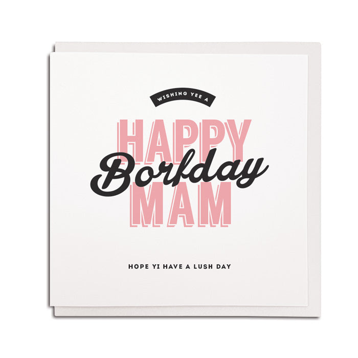 happy borfday Mam geordie birthday card