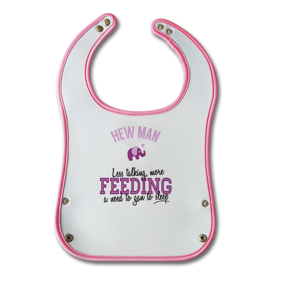Hew man less talking more feeding a need to gan to sleep. Funny geordie baby bib pink girl (bairn) newcastle popular phrases