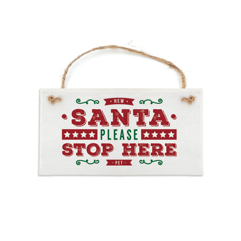 hew santa please stop here pet. Geordie christmas plaque newcastle decoration sign