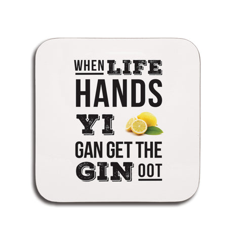 when life hands yi lemons gan get the gin oot geordie gifts small newcastle present coaster