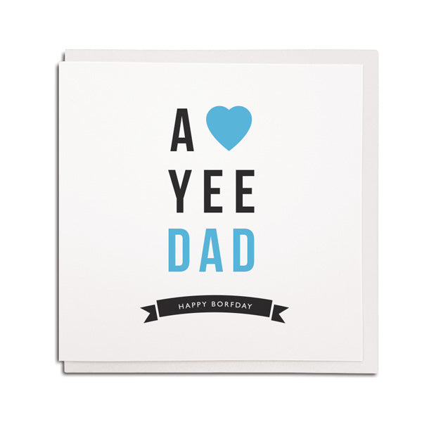 a love yee dad geordie birthday card. Newcastle father gifts
