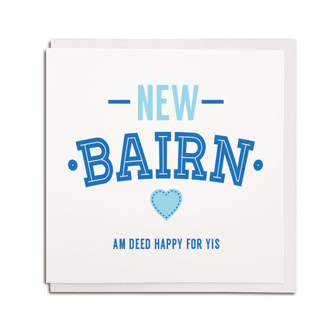 new bairn baby boy newborn geordie cards. Newcastle northeast accent
