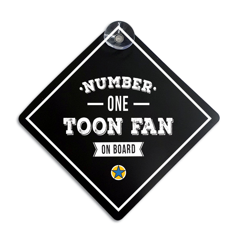 funny geordie card window sign for a newcastle united nufc fan and supporter which reads number one toon fan on board. Stick it on your back or side windows. perfect gift for a newcastle friend or driver