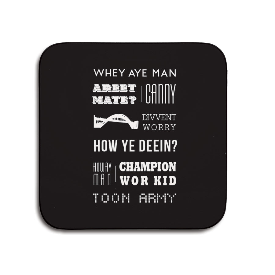 popular geordie sayings and newcastle phrases. Northeast words. Whey aye man, canny. small coaster
