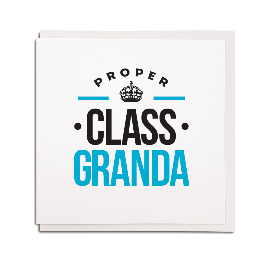 proper class Granda geordie gifts newcastle and northeast birthday grandad geordie cards