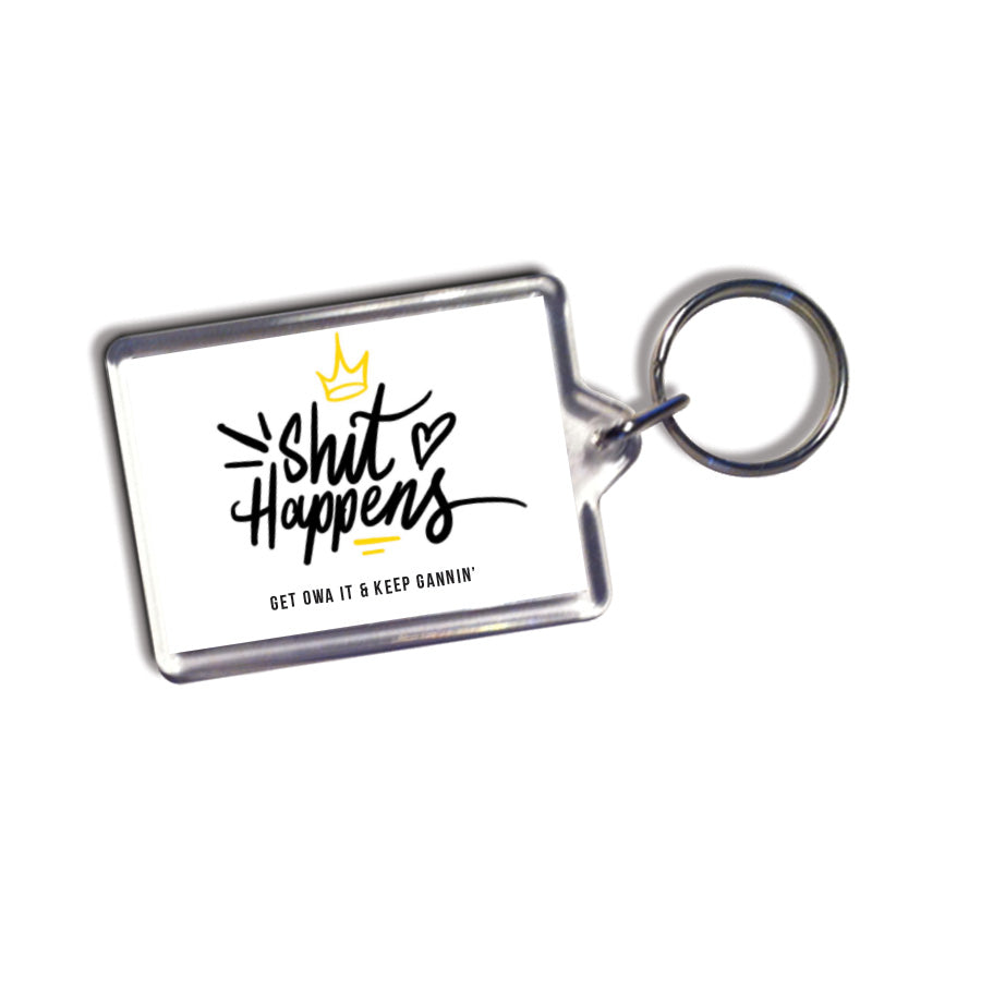 shit happens get owa it and keep gannin' geordie gifts keyring