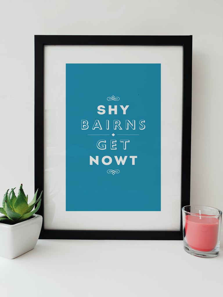 shy bairns get nowt popular newcstle saying geordie gifts blue framed print