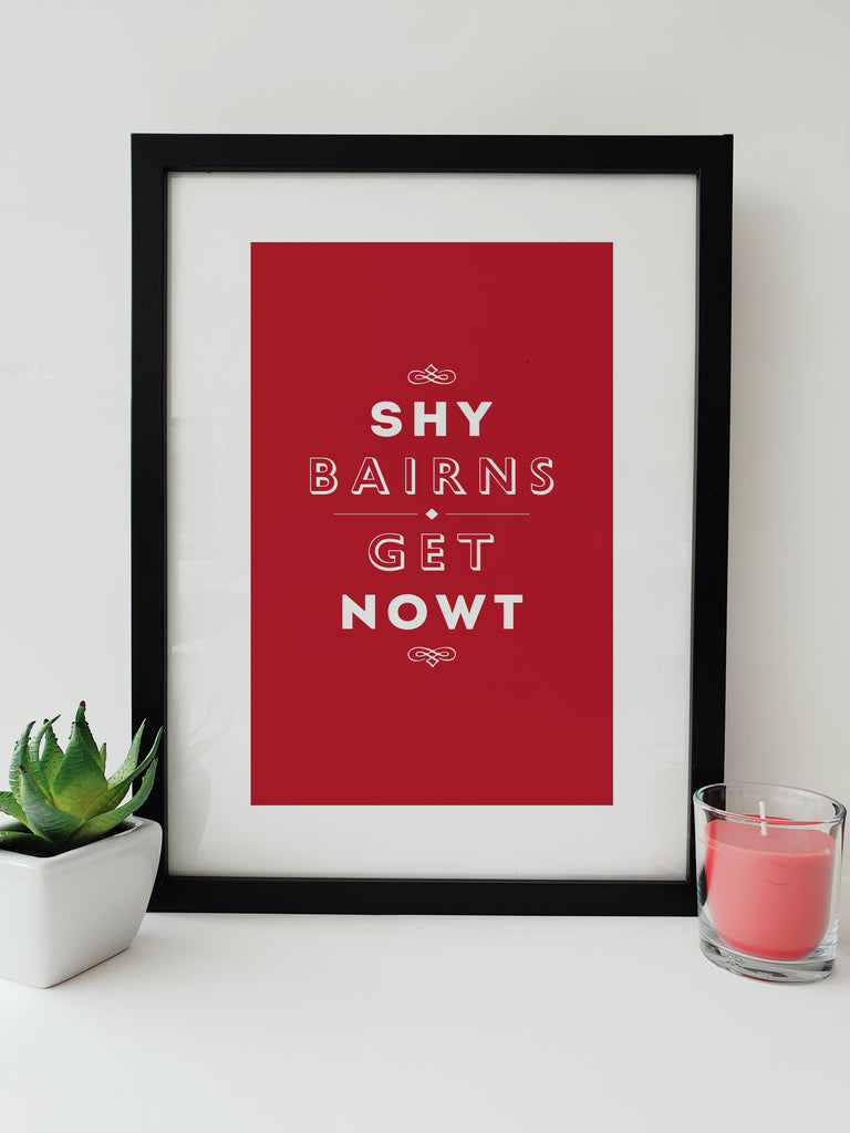 shy bairns get nowt popular geordie phrase red framed print