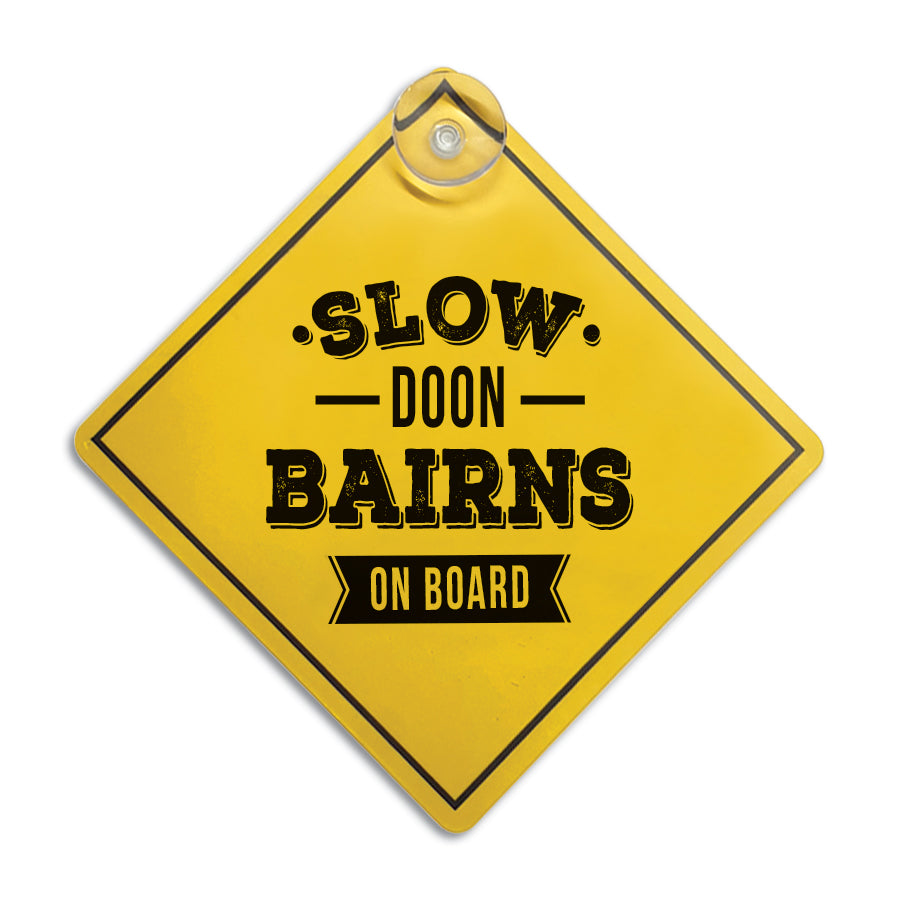 slow doon bairns on board funny geordie newcastle car window sign suction cup sticker