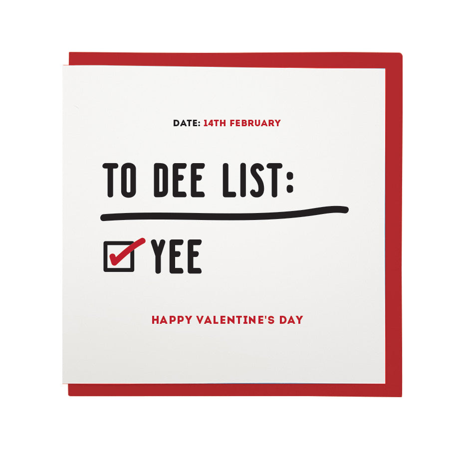 funny geordie gifts valentine's card. This Newcastle dialect card reads: Date - 14th february. To dee list: Yee (box checked) Happy Valentine's Day.