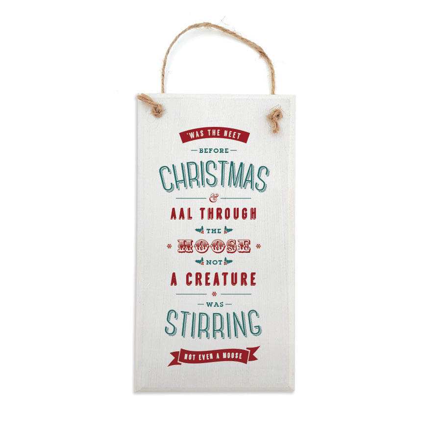 was the neet before christmas. Geordie christmas decoration hanging plaque sign