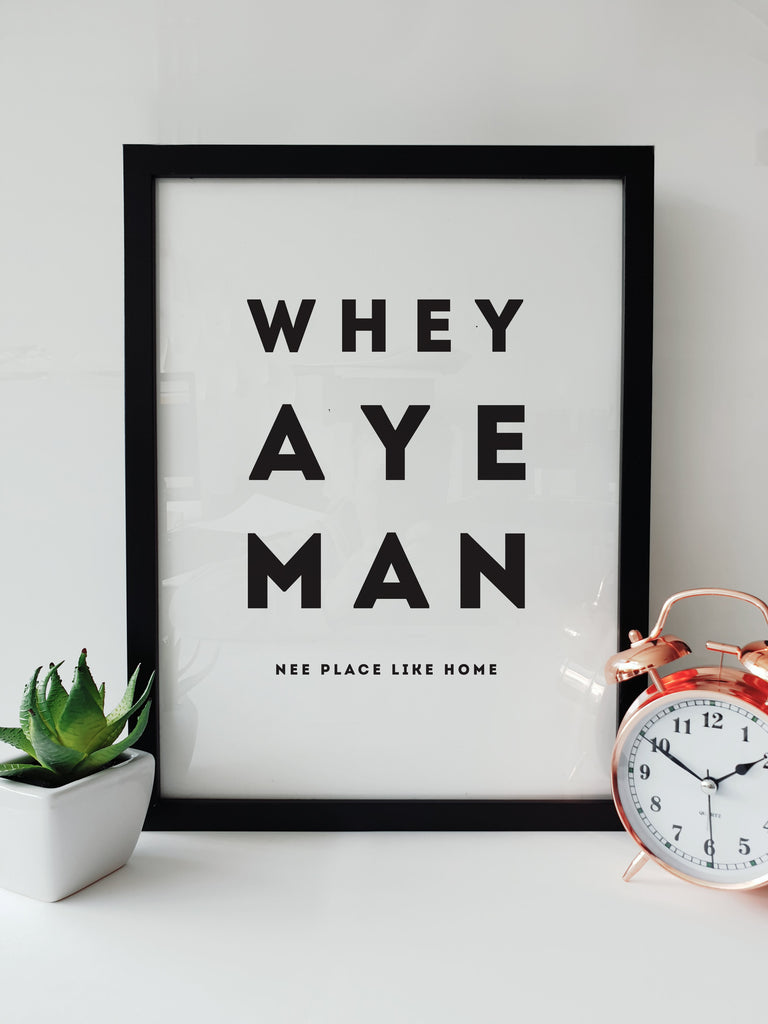 whey aye man nee place like home geordie gifts framed print