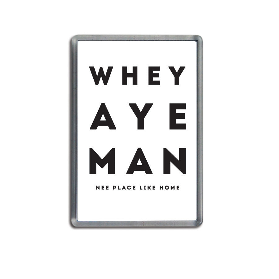 whey aye man white geordie fridge magnet newcastle souvenir