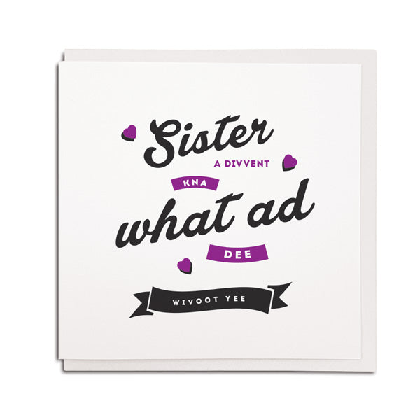 geordie sister birthday card