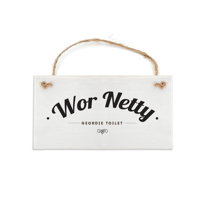 wor netty geordie toilet door sign handmade newcastle gifts plaque