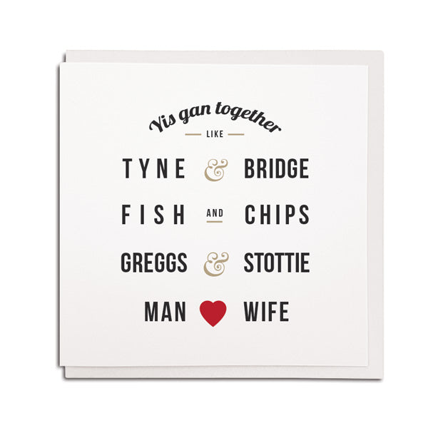 yis gan together like tyne and bridge. Greggs and stottie. Funny geordie wedding engagement card