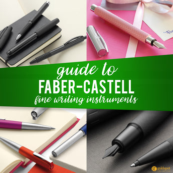 Guide to Faber Castell Writing Instruments