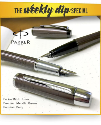 Weekly Dip - Parker IM and Urban Premium Metallic Brown Fountain Pens