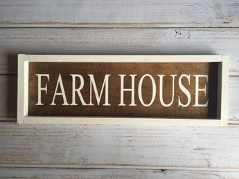 Farmhouse sign - rustic, framed, farmhouse style hand painted sign