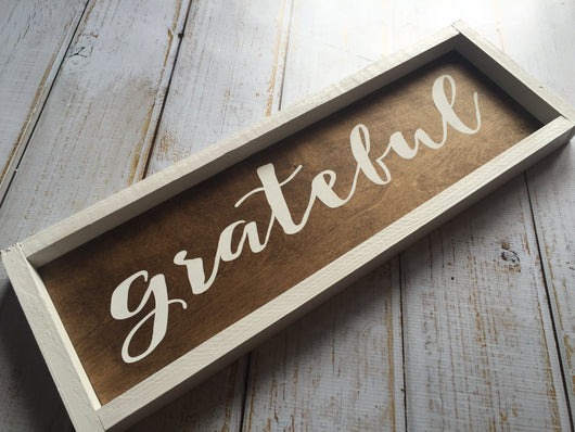 grateful sign - rustic, framed, farmhouse style hand painted sign