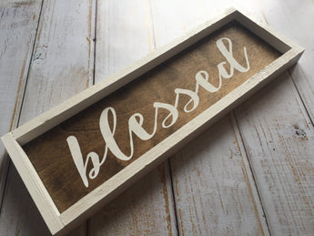 blessed sign - rustic, framed, farmhouse style, hand painted sign