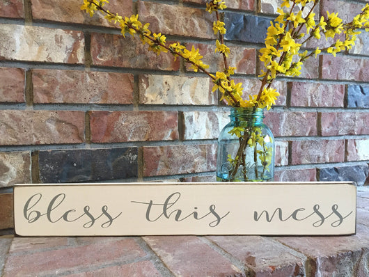 Bless this mess - hand painted sign- farmhouse style