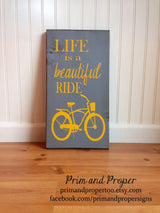 Life Is A Beautiful Ride {vintage bike} Hand Painted Typography Sign