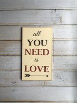 All You Need Is Love - Hand Painted Typography Sign