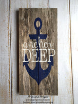 Anchor Deep with anchor  - Hand Painted Typography Sign