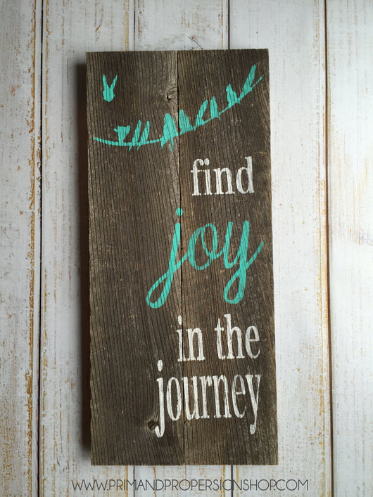 Find Joy In The Journey - Hand Painted Typography Sign
